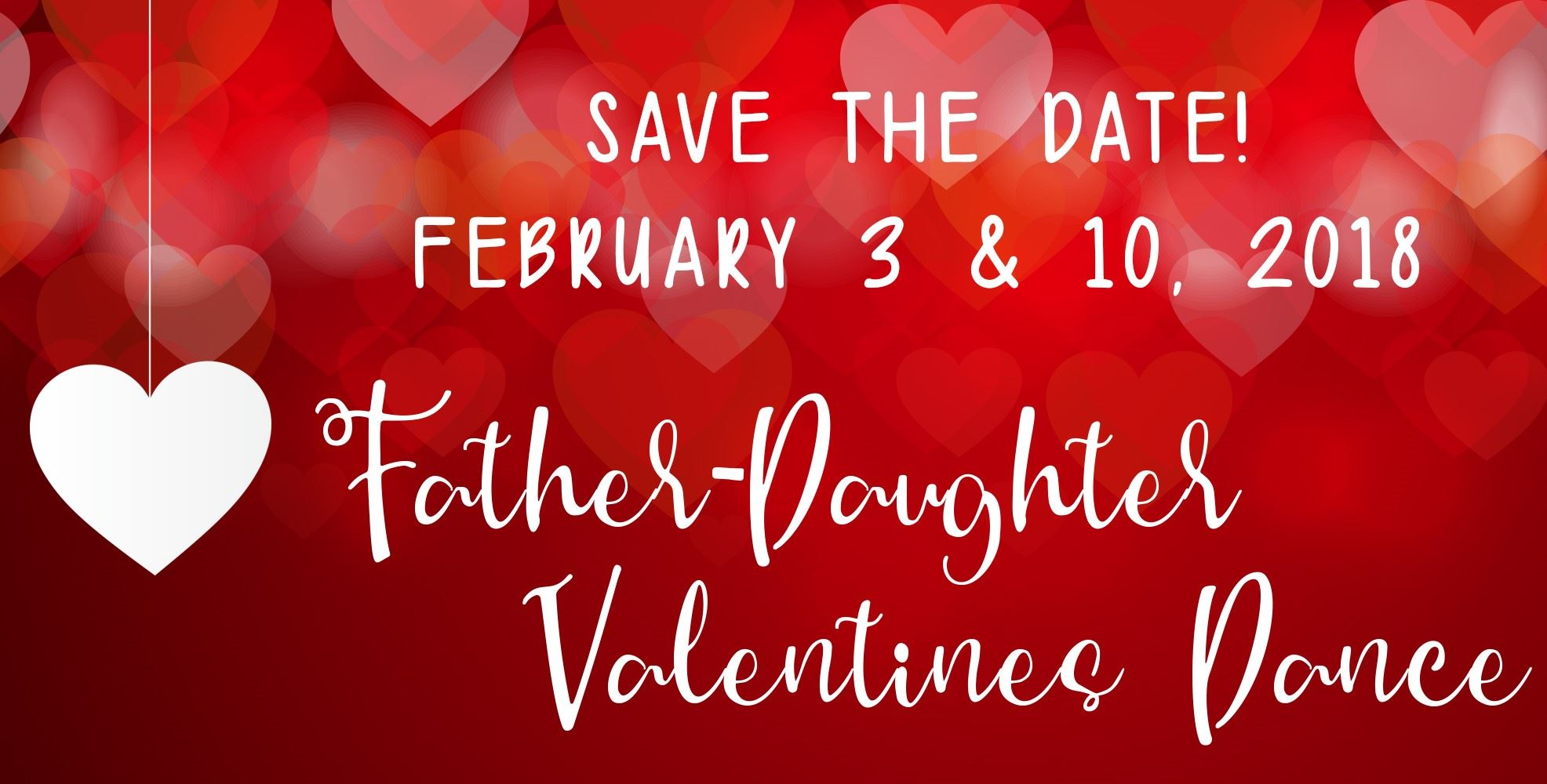 Father-Daughter Valentines Dance - Save the Date