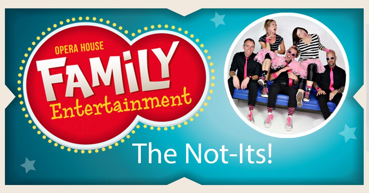 Family Entertainment The Not-Its! FB
