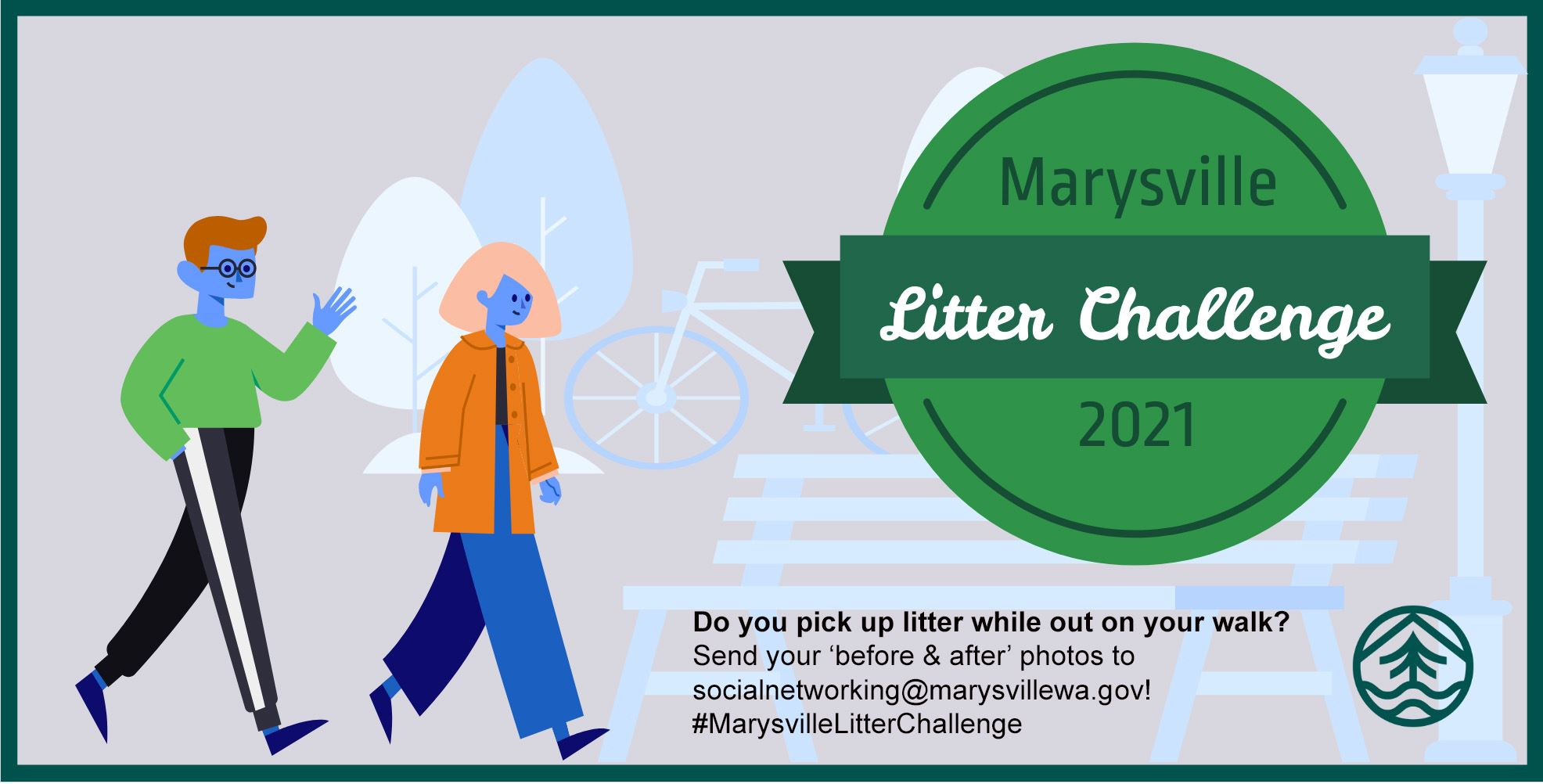 Litter Challenge: Send before & after photos to socialnetworking@marysvillewa.gov