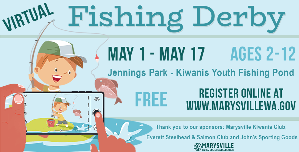 Fishing Derby ages 2-12, May 1-17 Jennings Park Pond