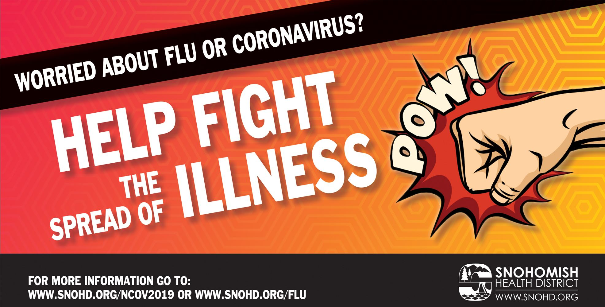 Worried about flu or coronavirus? Help fight the spread of illness. For more information go to: www.